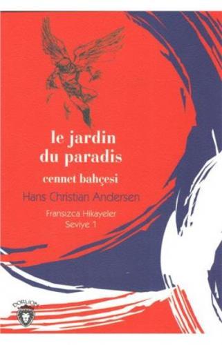Cennet Bahçesi Fransızca Hikayeler Seviye 1