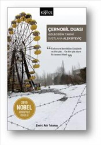 Çernobil Duası-Geleceğin Tarihi