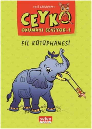 Ceyko Okumayı Öğreniyor 1-Fil Kütüphanesi