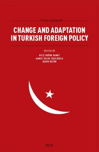 Change and Adaptation in Turkish Foreign Policy