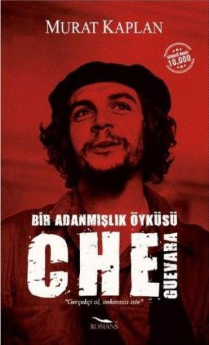 Che Guevara-Bir Adanmışlık Öyküsü