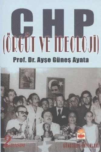 CHP Örgüt ve İdeoloji