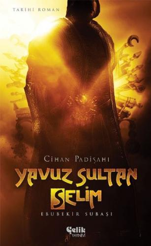 Cihan Padişahı Yavuz Sultan Selim