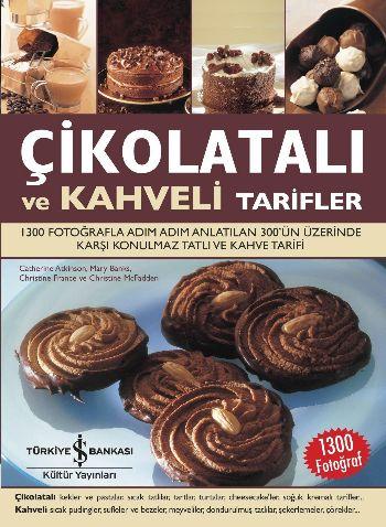 Çikolatalı ve Kahveli Tarifler
