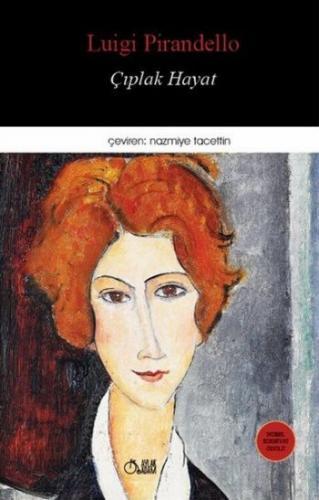 Çıplak Hayat-Toplu Öyküler 2 Luigi Pirandello
