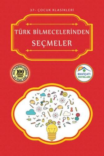 Çocuk Klasikleri 37-Türk Bilmecelerinden Seçmeler
