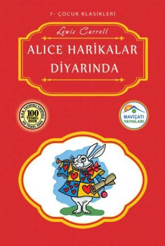 Çocuk Klasikleri 7-Alice Harikalar Diyarında
