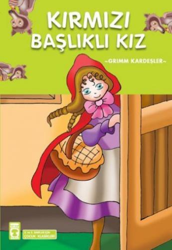 Çocuk Klasikleri Dizisi-22: Kırmızı Başlıklı Kız