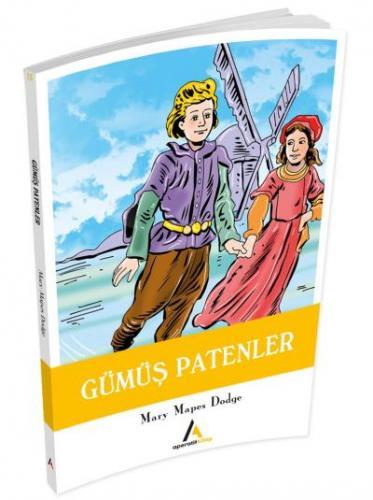 Çocuk Klasiklerinden Seçme Eserler 13-Gümüş Patenler