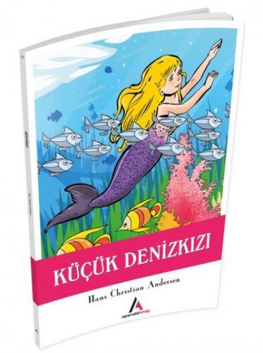 Çocuk Klasiklerinden Seçme Eserler 21-Küçük Deniz Kızı