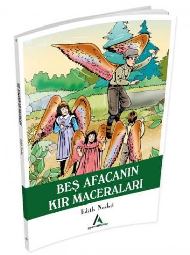 Çocuk Klasiklerinden Seçme Eserler 4-Beş Afacanın Kır Maceraları