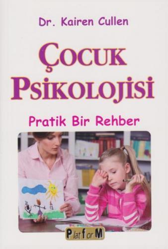 Çocuk Psikolojisi-Pratik Bir Rehber