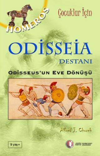 Çocuklar İçin Mitoloji Serisi-2: Odisseia Destanı (Odisseus'un Eve Dönüşü)