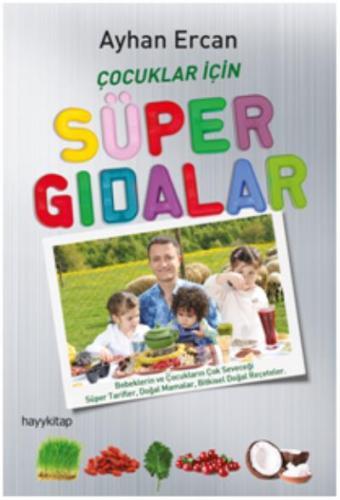 Çocuklar İçin Süper Gıdalar