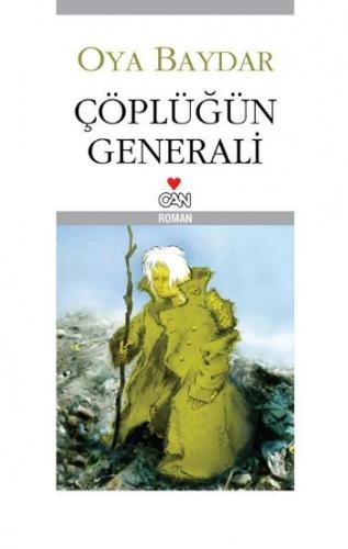 Çöplüğün Generali
