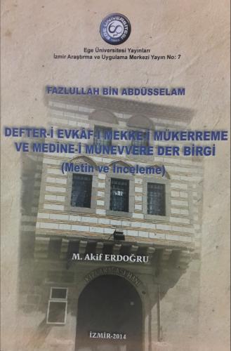 Defter-i Efkặf-ı Mekke-i Mükerreme ve Medine-i Münevvere Der Birgi