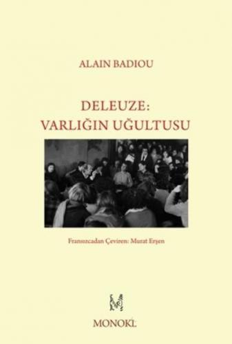 Deleuze-Varlığın Uğultusu