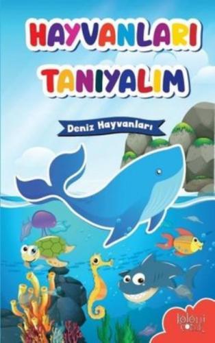 Deniz Hayvanları-Hayvanları Tanıyalım Koloni Çocuk Kolektif