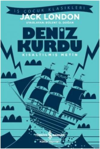 Deniz Kurdu-Kısaltılmış Metin Jack London