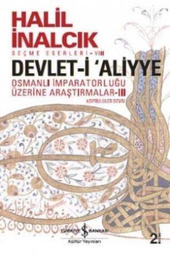 Devlet-i Aliyye Osmanlı İmparatorluğu Üzerine Araştırmalar Köprülüler Devri III