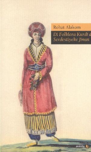 Di Floklora Kurdi De Serdestiyeke Jinan