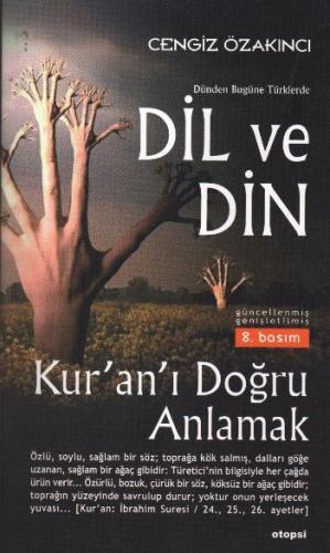 """Dil ve Din """"Kur'an'ı Doğru Anlamak"""""""