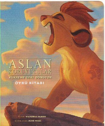 Disney Aslan Koruyucular Kukreme Geri Donuyor Oyku Kitabi Kolektif