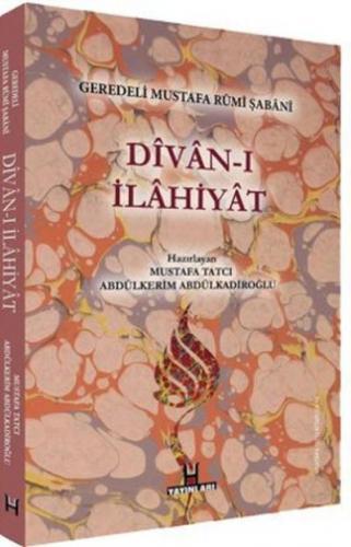 Divan-ı İlahiyat - Geredeli Mustafa Rumi Şabani Mustafa Tatcı-Abdülker