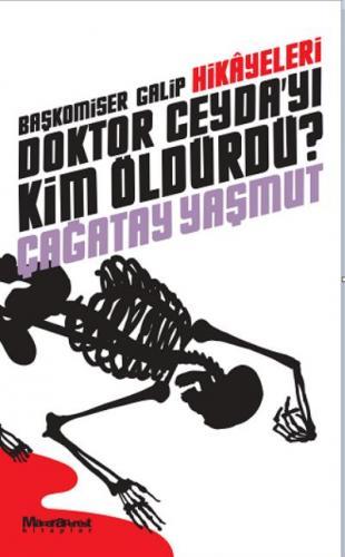 Doktor Ceyda'yı Kim Öldürdü