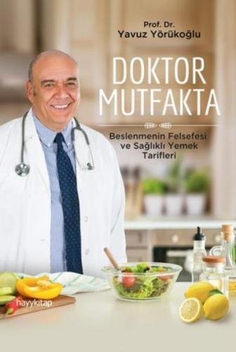 Doktor Mutfakta Yavuz Yörükoğlu