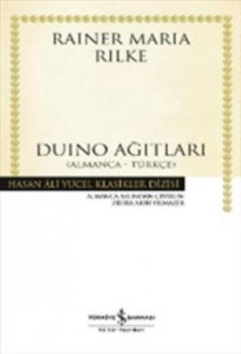 Duino Ağıtları Almanca - Türkçe Rainer Maria Rilke