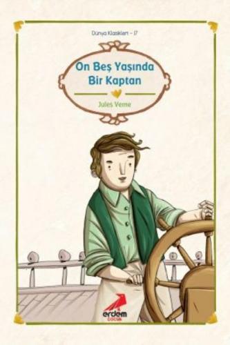 Dünya Çocuk Klasikleri 17-On Beş Yaşında Bir Kaptan