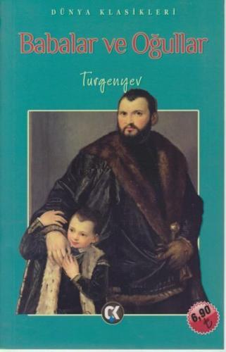 Dünya Klasikleri-Babalar ve Oğullar-İADESİZ