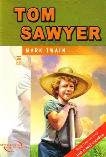 Dünya Klasikleri Gençlik Serisi-46: Tom Sawyer