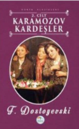 Dünya Klasikleri-Karamazov Kardeşler 2. Cilt