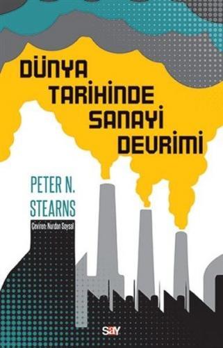 Dünya Tarihinde Sanayi Devrimi Peter N. Stearns