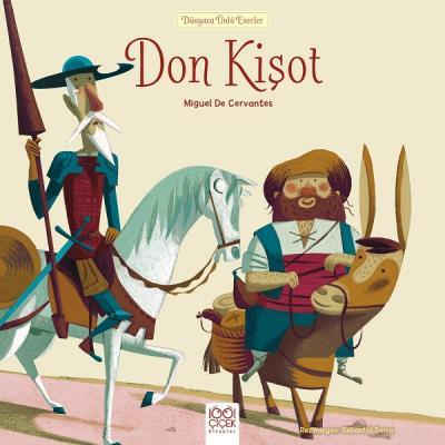 Dünyaca Ünlü Eserler - Don Kişot