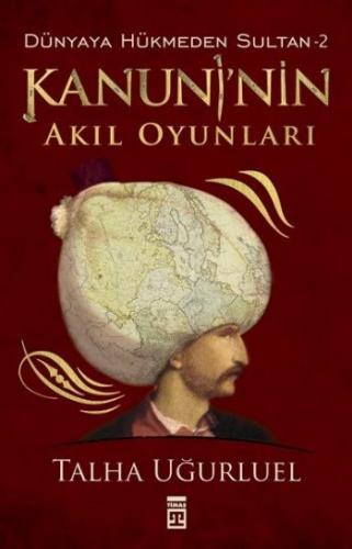 Dünyaya Hükmeden Sultan 2 Kanuninin Akıl Oyunlar
