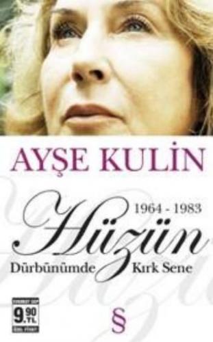 Dürbünümde Kırk Sene 2. Kitap: Hüzün (1964-1983) (Cep)