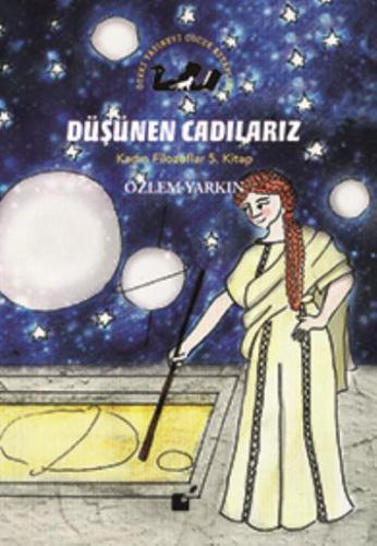 Düşünen Cadılarız-Kadın Filozoflar 5. Kitap