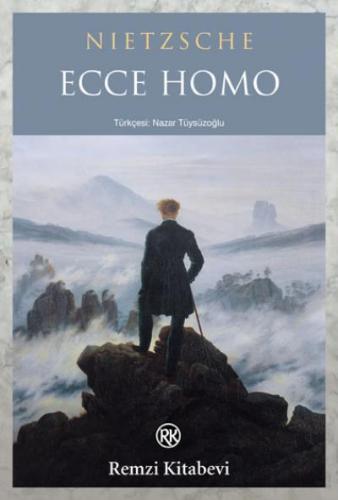 Ecce Homo Friedrich Nietsche
