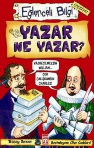 Eğlenceli Bilgi Dünyası-063 (Edebiyat): Yazar Ne Yazar?