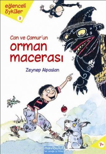 Eğlenceli Öyküler-3: Can ve Çamur'un Orman Macerası