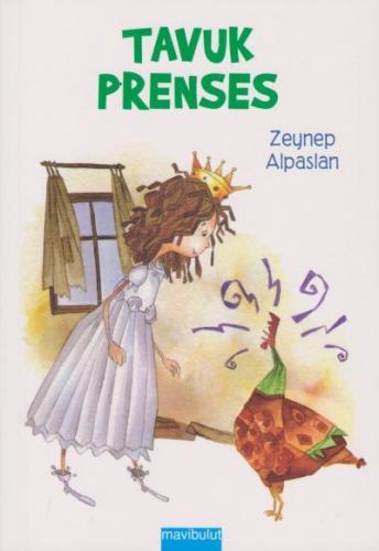 Eğlenceli Öyküler 9 Tavuk Prenses