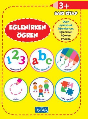 Eğlenirken Öğren Sarı Kitap +3