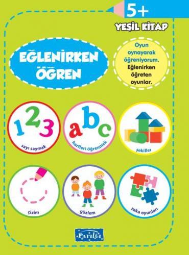 Eğlenirken Öğren Yeşil Kitap +5