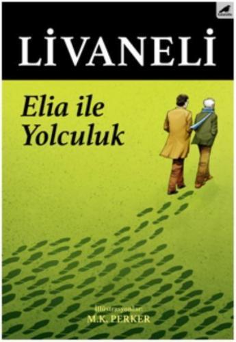 Elia İle Yolculuk (Ciltli)