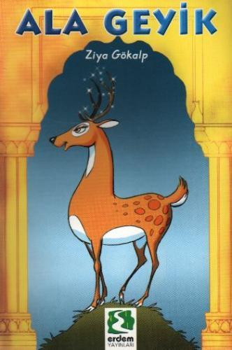 Erdem Çocuk Kitapları-25: Ala Geyik