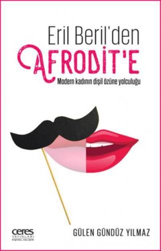 Eril Beril'den Afrodit'e Gülen Gündüz Yılmaz