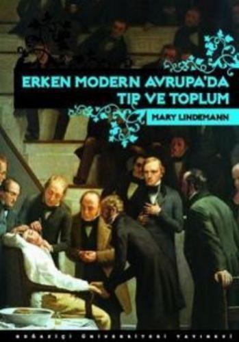 Erken Modern Avrupada Tıp ve Toplum